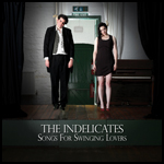 The Indelicates: Cover Swinging Lovers